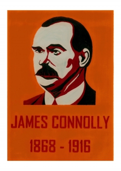 James Connolly 1868 - 1916