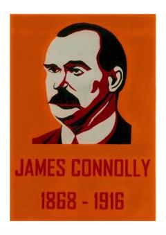 James Connolly 1868 - 1916