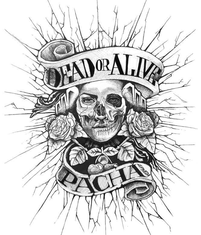 PACHA DEAD OR ALIVE